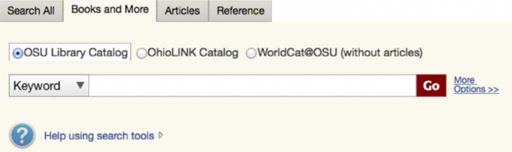 The Books and More tab includes an option to search the OSU Library Catalog.